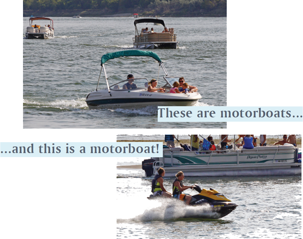 Examples of what is considered a motorboat (includes jet skis)