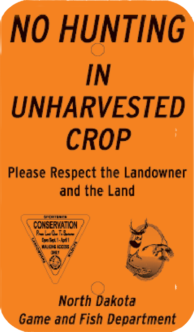 No hunting in unharvested crops sign