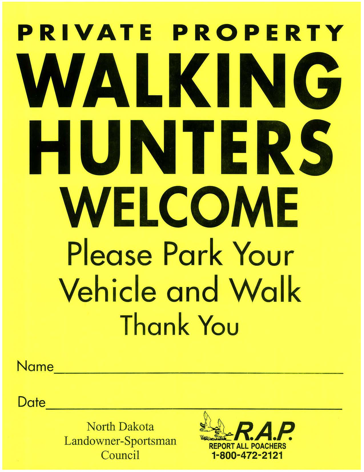 Walking Hunters Welcome Sign